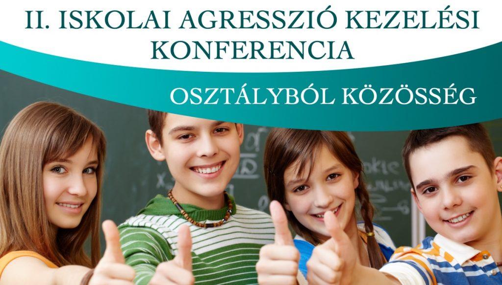 II. Iskolai Agresszió Kezelési Pedagógus Konferencia 2019 - Virágozz és Prosperálj Alapítvány